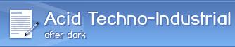 Acid Techno-Industrial